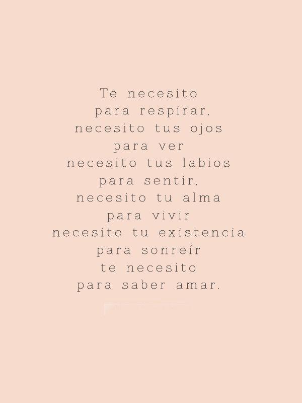 Te necesito para saber amar