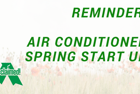 Reminder Air conditioner Spring Start Up. Air