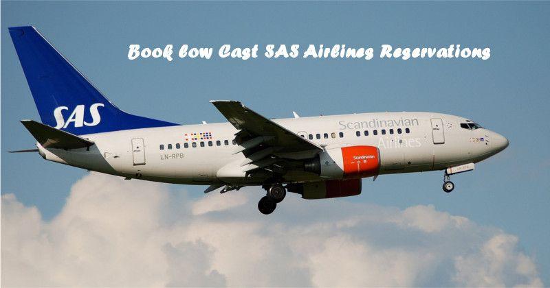 Book Low Cast Sas Airlines Reservations Sas Airlines Airline Reservations Airline Booking