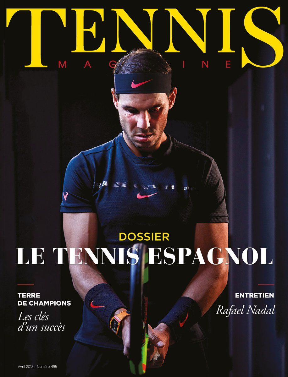 Rafael Nadal Covers The April Issue Of French Tennis Magazine Tennis Magazine Tennis Photography Tennis Photos