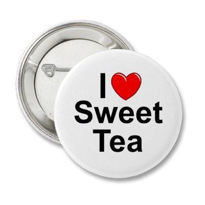 Photo of I Love (Heart) Sweet Tea Button   Zazzle.com