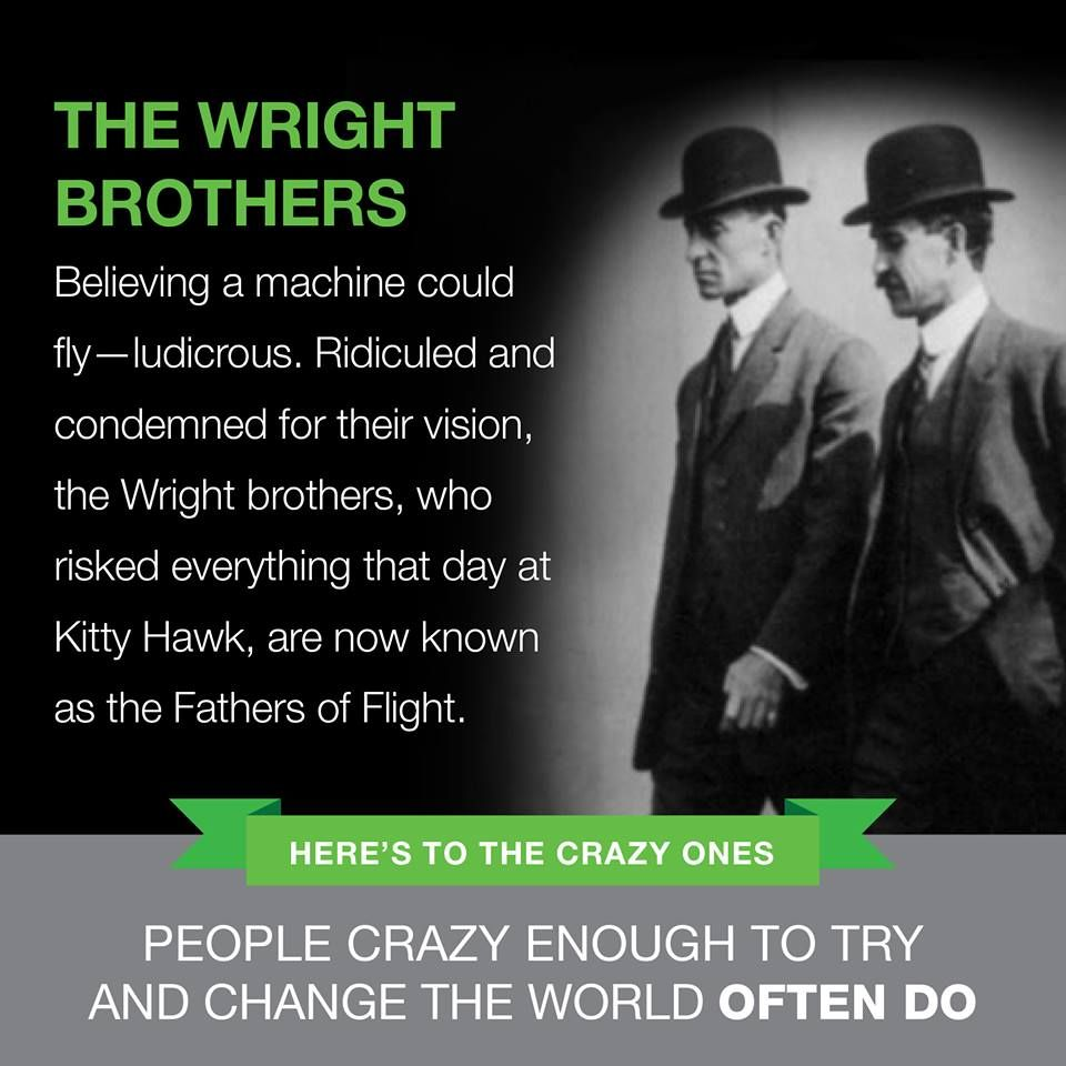 The Wright Brothers Quotes Wright Brothers  Attraction Marketing Images  The Crazy Ones