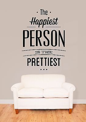 Wall Stickers Vinyl Decal Quote The Happiest Person Is The - Vinyl stickers for marketing