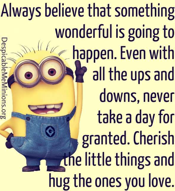 Always Believe Minion Quotes Minions Minion Quotes