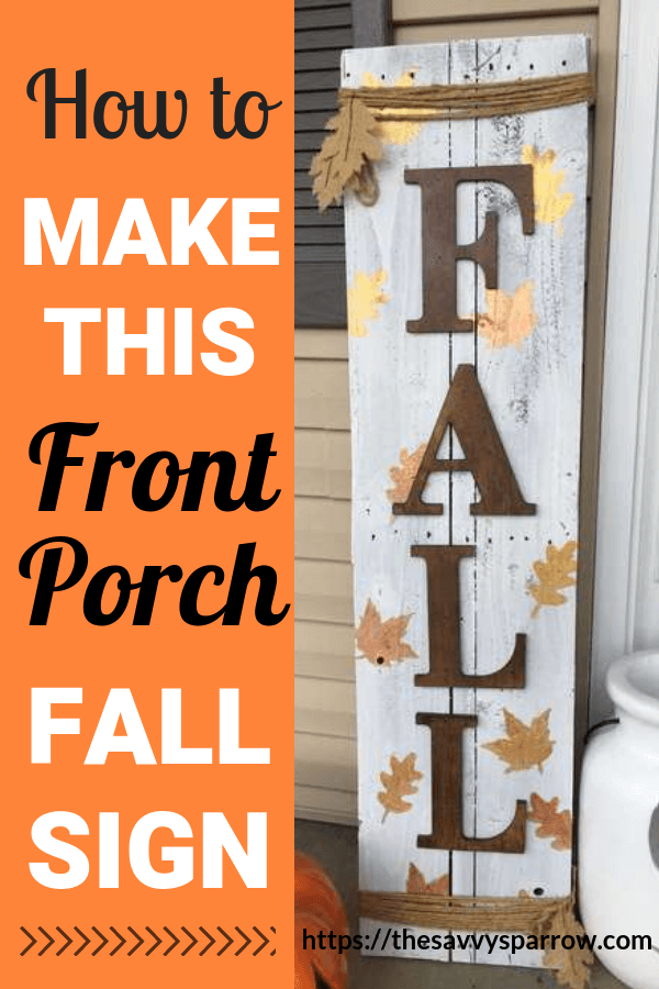 How To Make A Diy Front Porch Fall Sign Fall Decor Signs Fall Decorations Porch Fall Wood Signs