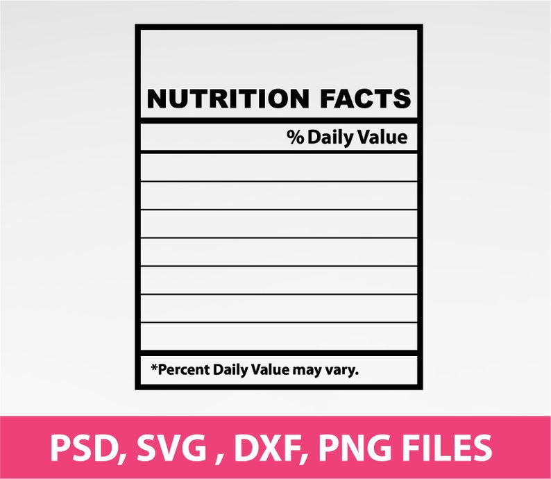 Blank Nutrition Facts Nutrition Facts Template Svg Png Dxf Etsy Nutrition Facts Design Nutrition Facts Nutrition Facts Quotes