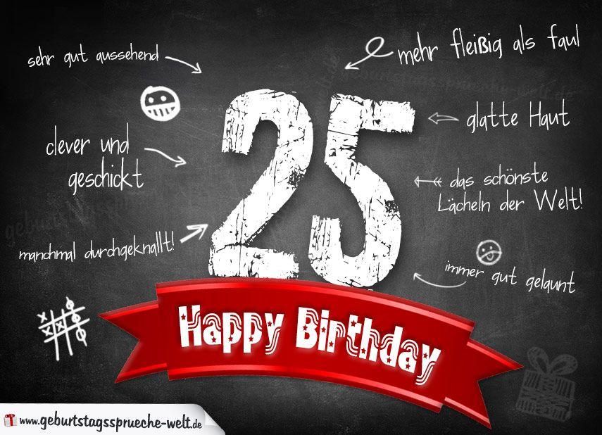 Komplimente geburtstagskarte zum 25 geburtstag happy for Geburtstagskarte 25 geburtstag