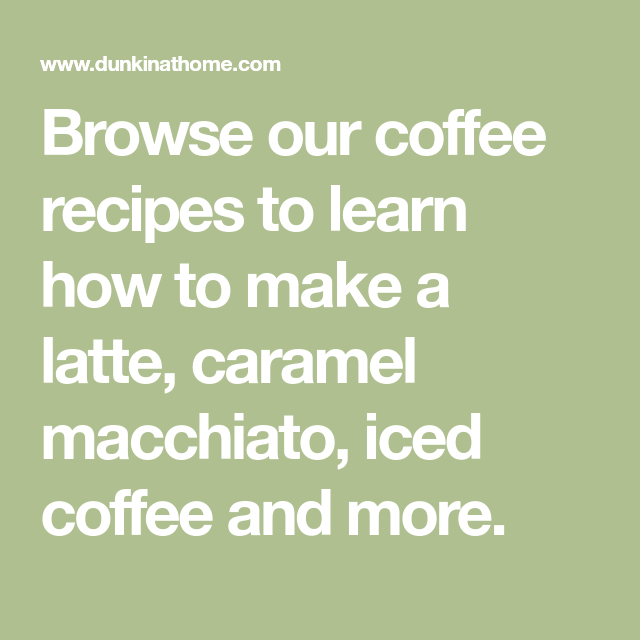 Browse Our Coffee Recipes To Learn How To Make A Latte