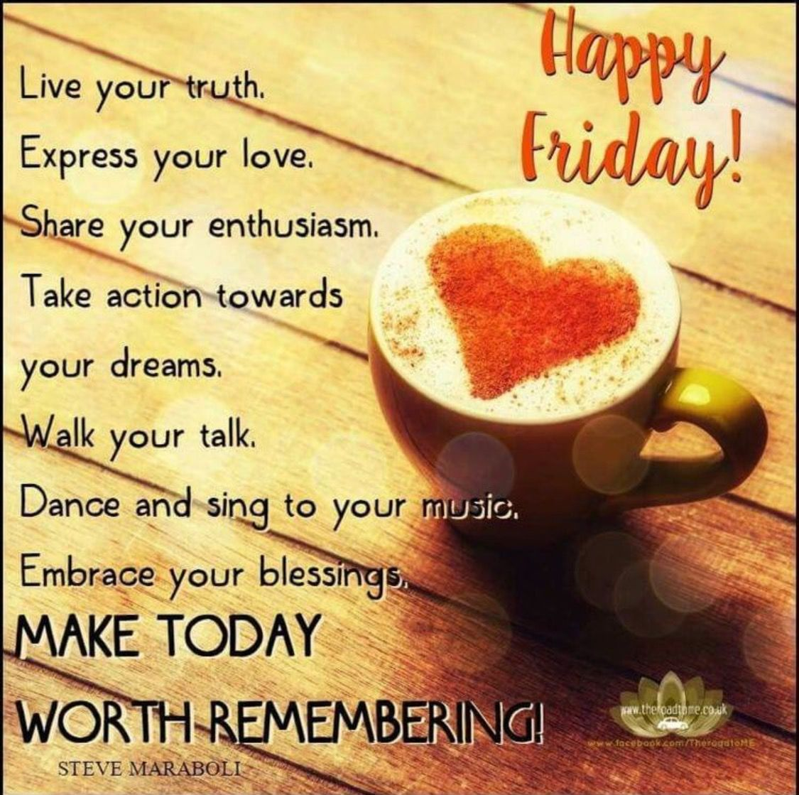 Quotes About Friday Morning: Good Morning Happy Friday