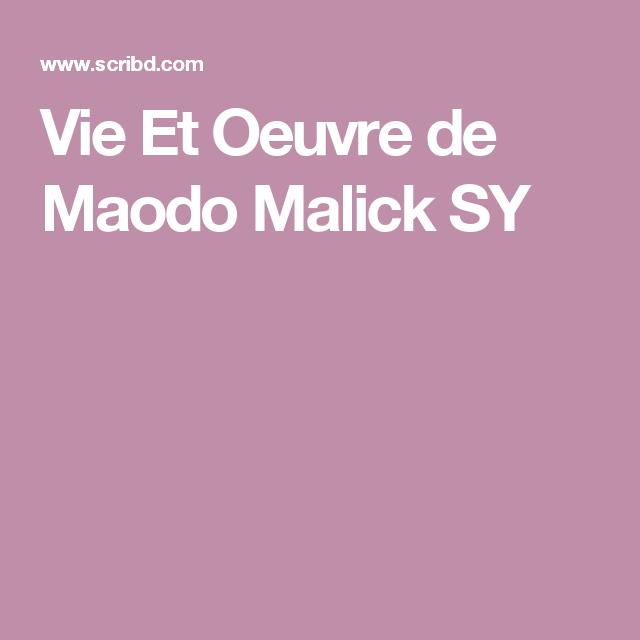 Vie Et Oeuvre de Maodo Malick SY
