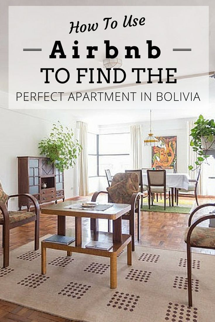 Awesome How To Use Airbnb To Find The Perfect Apartment In Bolivia ...