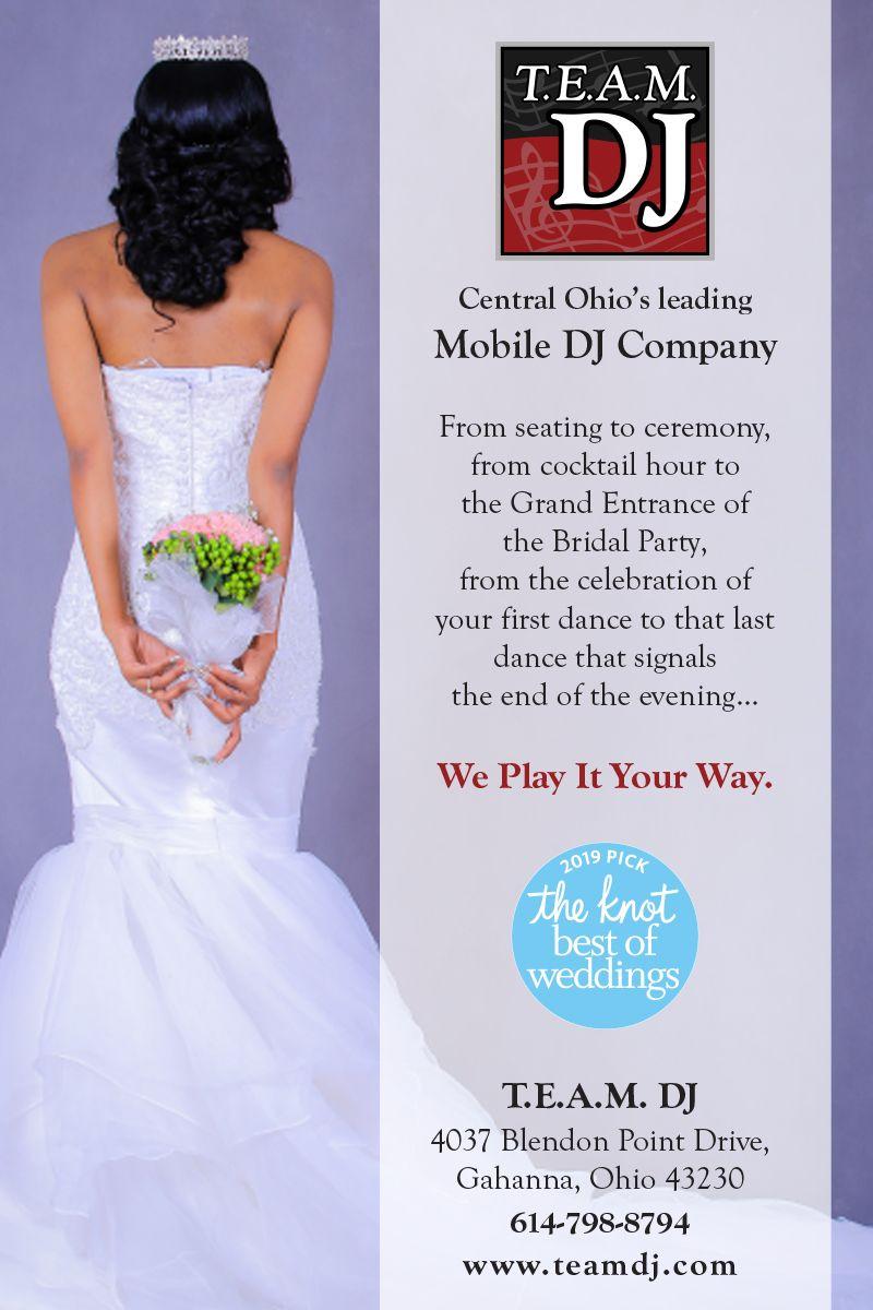 Team Dj Central Ohio S Leading Mobile Dj Company We Play It Your Way Dj Wedding Columbus 614 Columbuswedding Theknot Weddi Dj Company Wedding Dj Dj