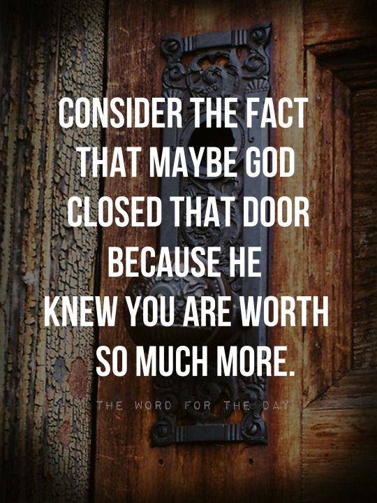 Open Doors Closed Door Christian Quotes Bible Quotes The Word Simple Quotes About Doors