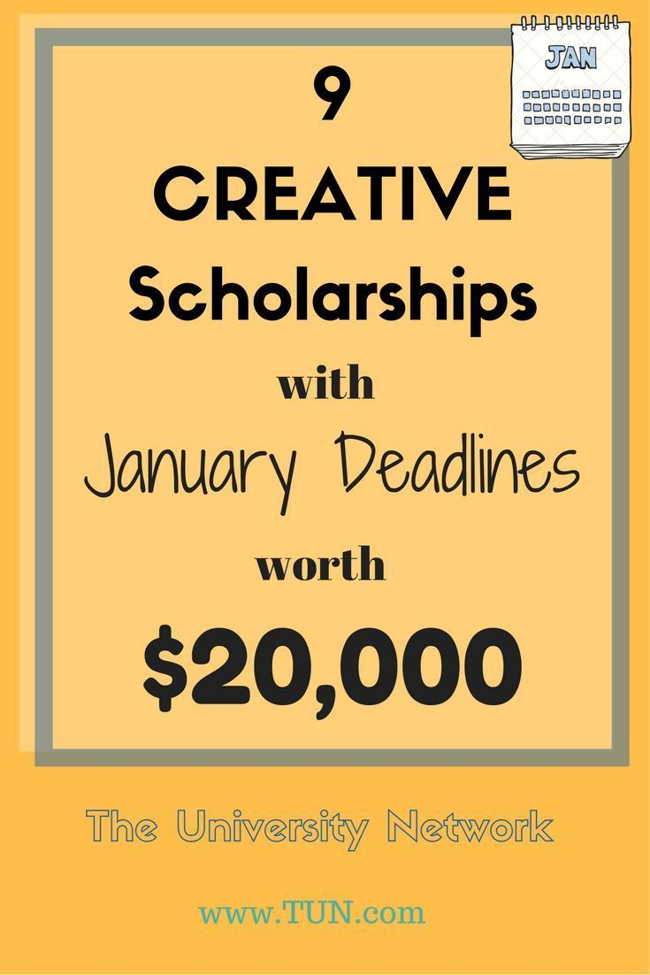 9 Creative Scholarships with January Deadlines Worth ...
