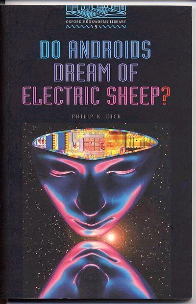 Do androids dream of electric sheep?Libro de los que hacen reflexionar...Gracias Lidi por la recomendación ; P