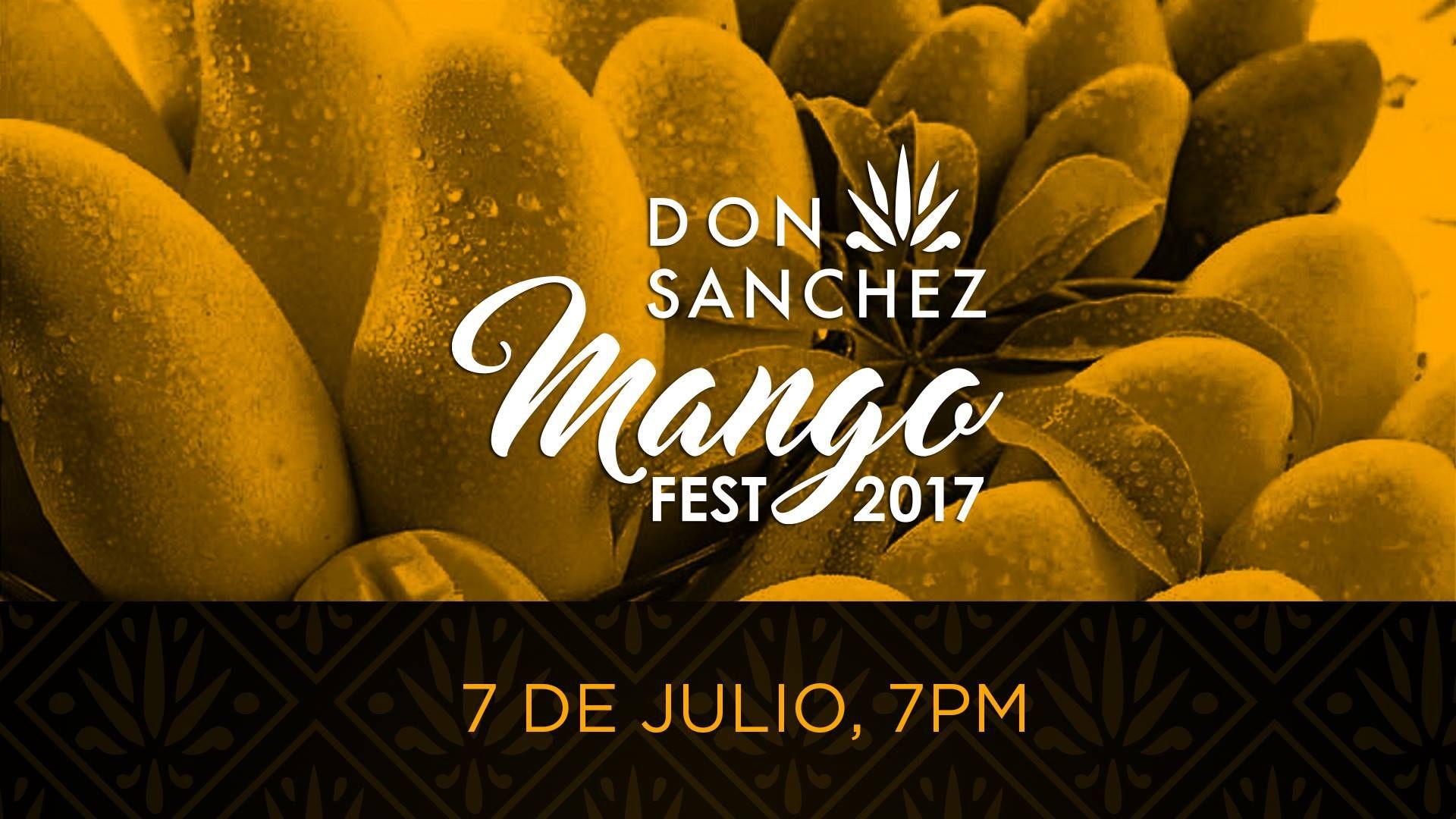 Mango Fest 2017, 07-Jul, Don Sanchez , San Jose del Cabo   Baja ...