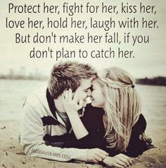Don't let her fall | She quotes, Love quotes, Love quotes for him