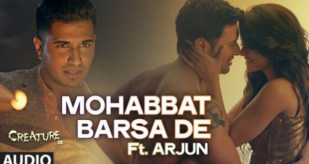 Mohabbat Barsa Dena Tu Hd Song Watch Free Download Latest Video Songs Songs Audio Songs