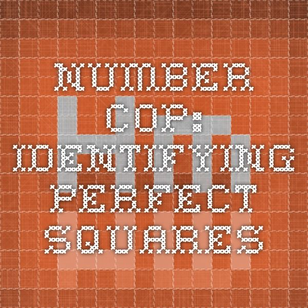Number cop: identifying perfect squares