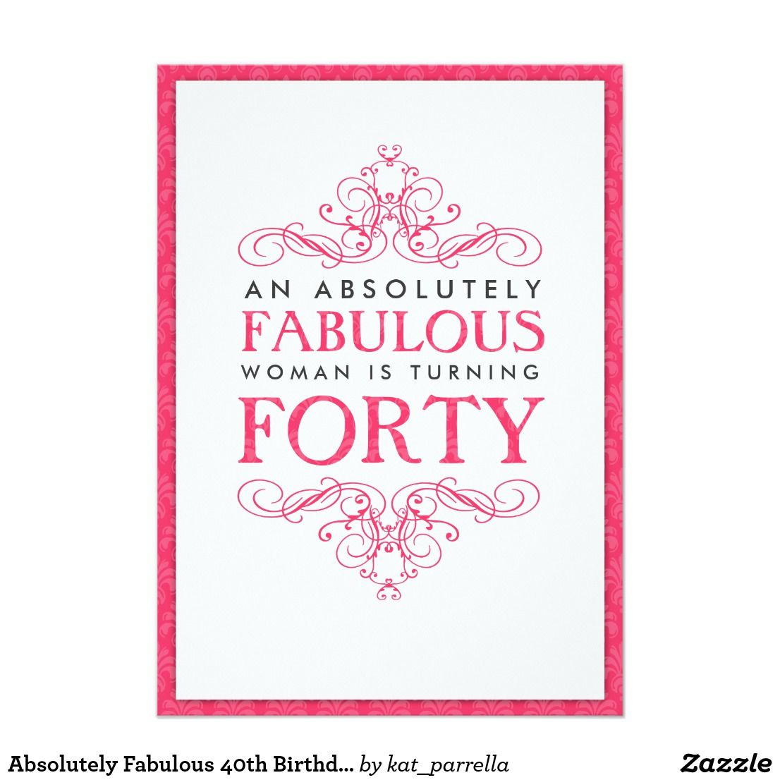 Absolutely Fabulous 40th Birthday Party Invitation | Personalized ...