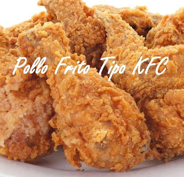 Pin De Guiselle Cruz Castillo En Qué Rico Recetas Blog Recetas De Pollo Frito Pollo Frito Estilo Kentucky Pollo Frito