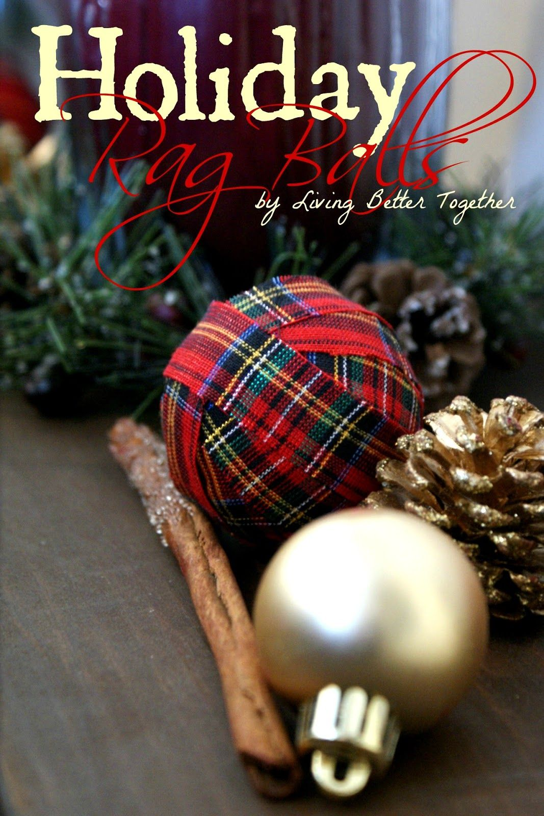 Holiday rag balls a simple diy use them as vase filler or turn holiday rag balls a simple diy use them as vase filler or turn them floridaeventfo Images