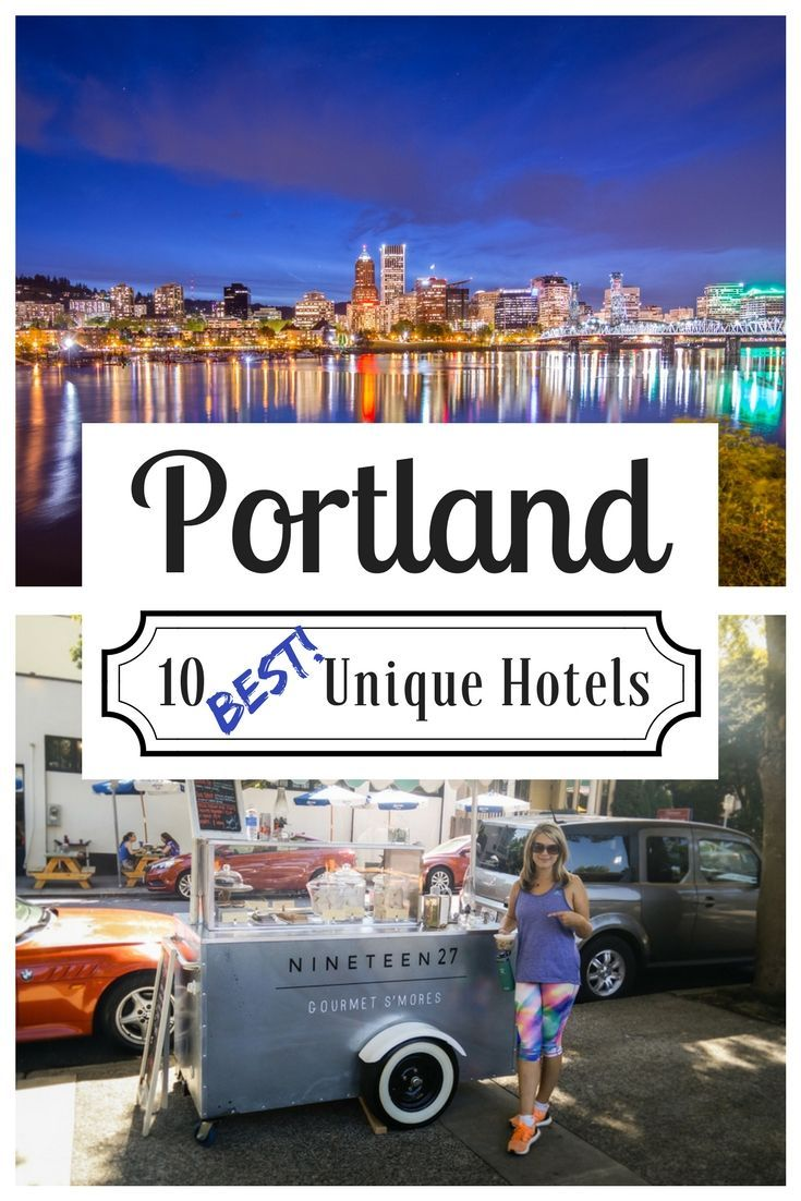 Portland Oregon 10 Best Unique Hotels If You Re Planning A Trip To And Looking For Somewhere Stay Make Sure Check Out The