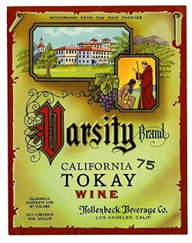 POSTER A3 Wine label, Hollenbeck Beverage Co., Varsity Brand California Tokay Wine