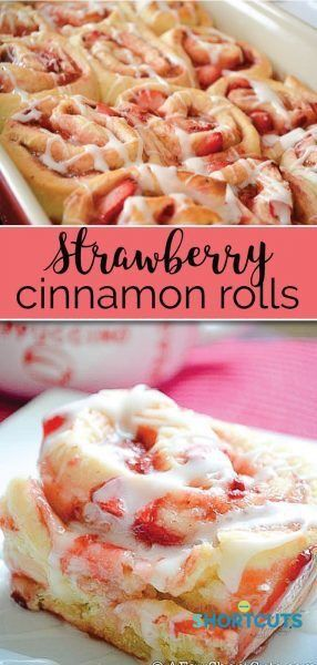 Strawberry Cinnamon Rolls Recipe - A Few Shortcuts
