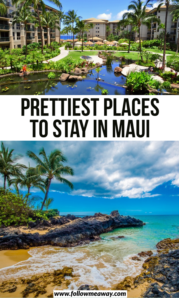 MUST READ: Where To Stay In Maui In 2020
