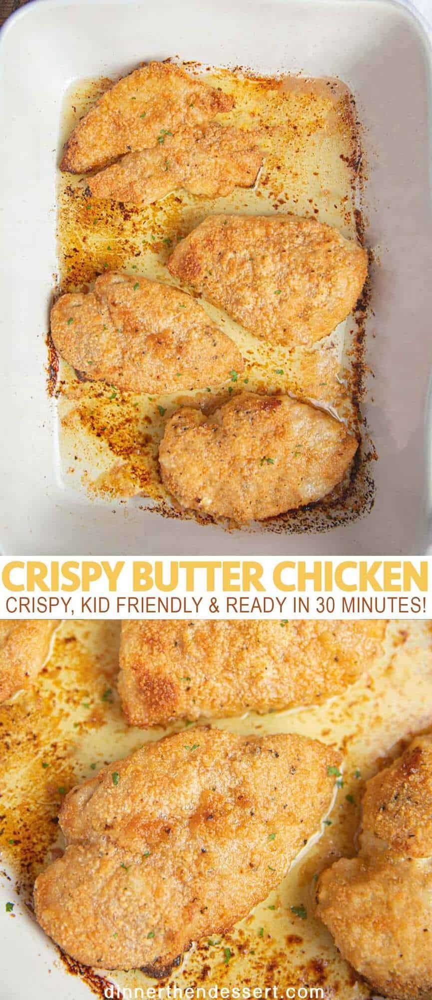 Super Crispy Butter Chicken (Just 6 Ingredients!) - Dinner, then Dessert