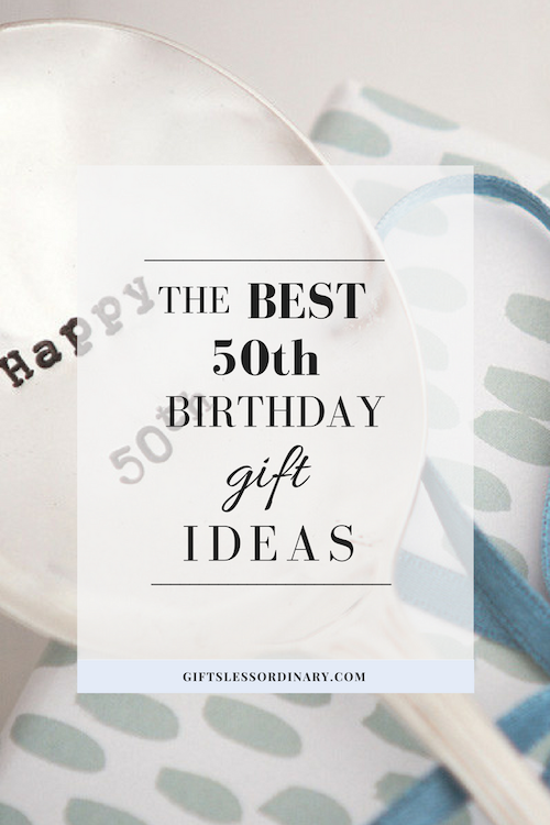 50th Birthday Gift Ideas Visit Giftslessordinary For Unique And Personalized Gifts Personalised