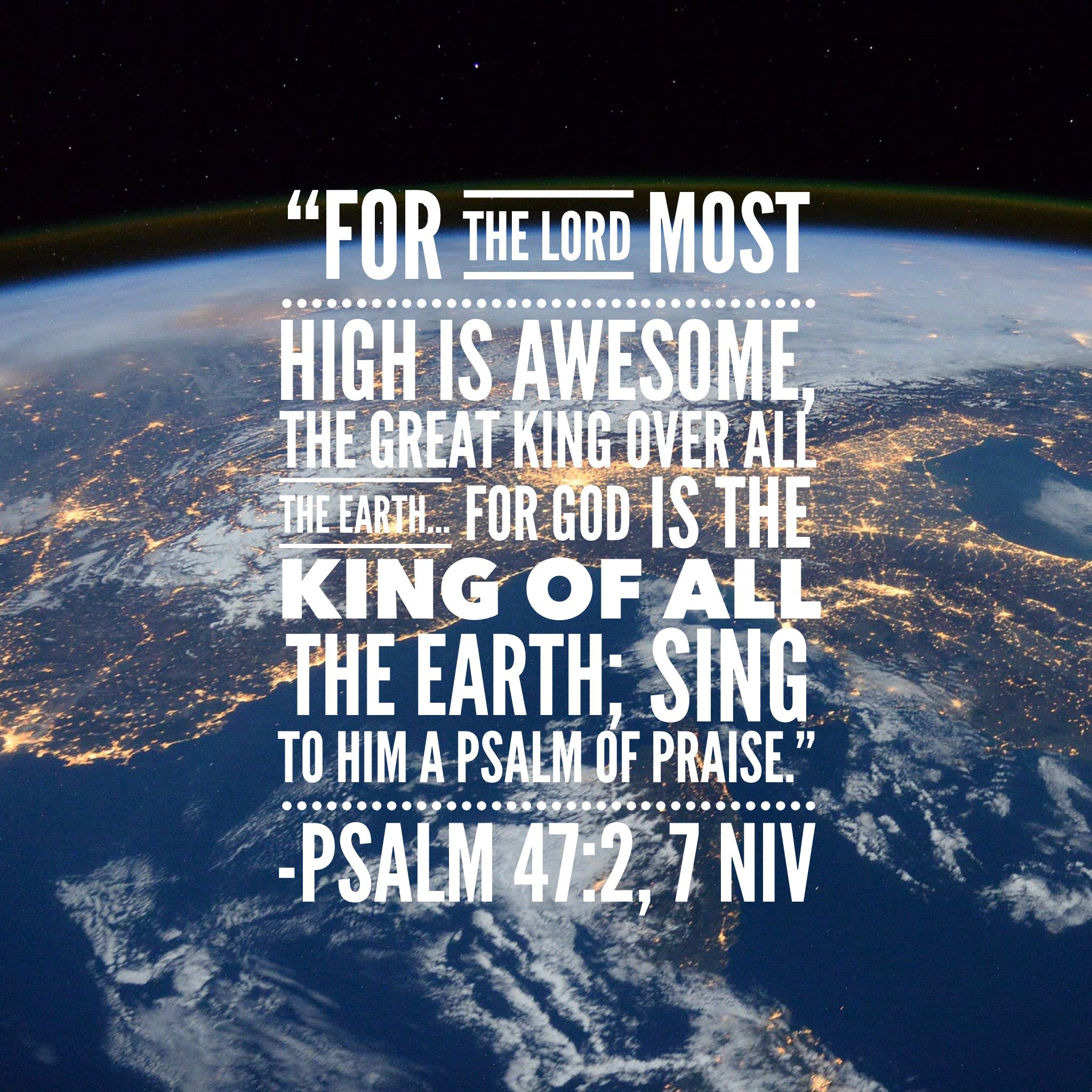 """""""For You, Lord, are the Most High over all the earth; You are exalted far above all gods."""" Psalm 97:9 NIV"""