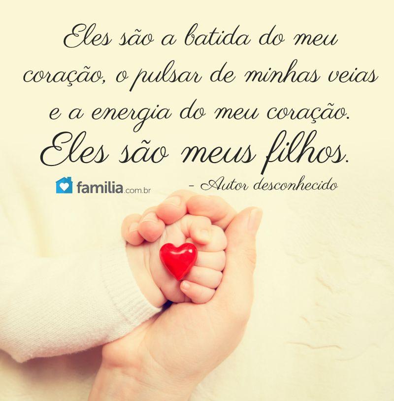 Meus Filhos Tudo Para Mim Frases Baby Mom E True Love