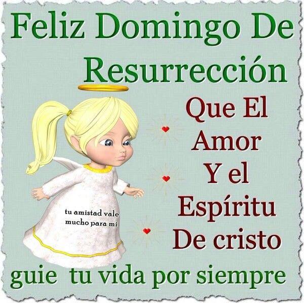 Feliz Domingo De Resurreccion Hug Quotes Easter Quotes Inspirational Words