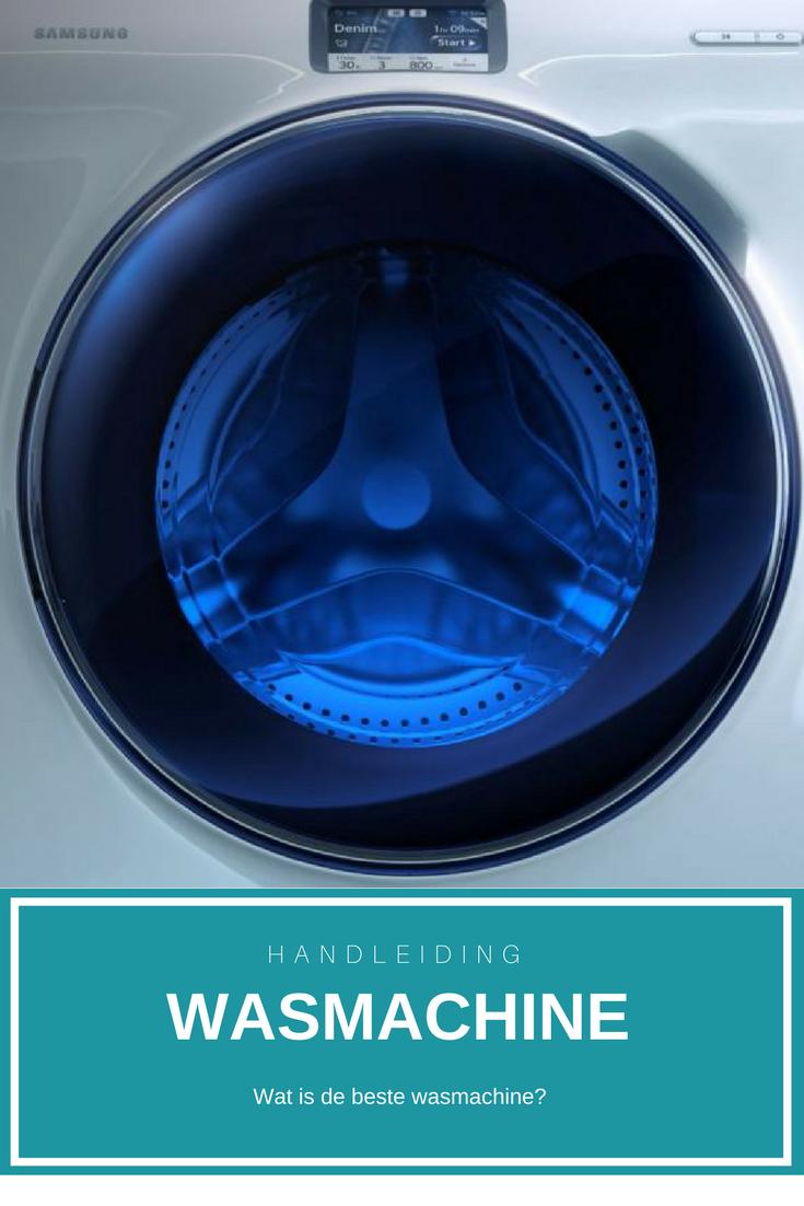 Hoe kies je de beste wasmachine? Alles wat je moet weten