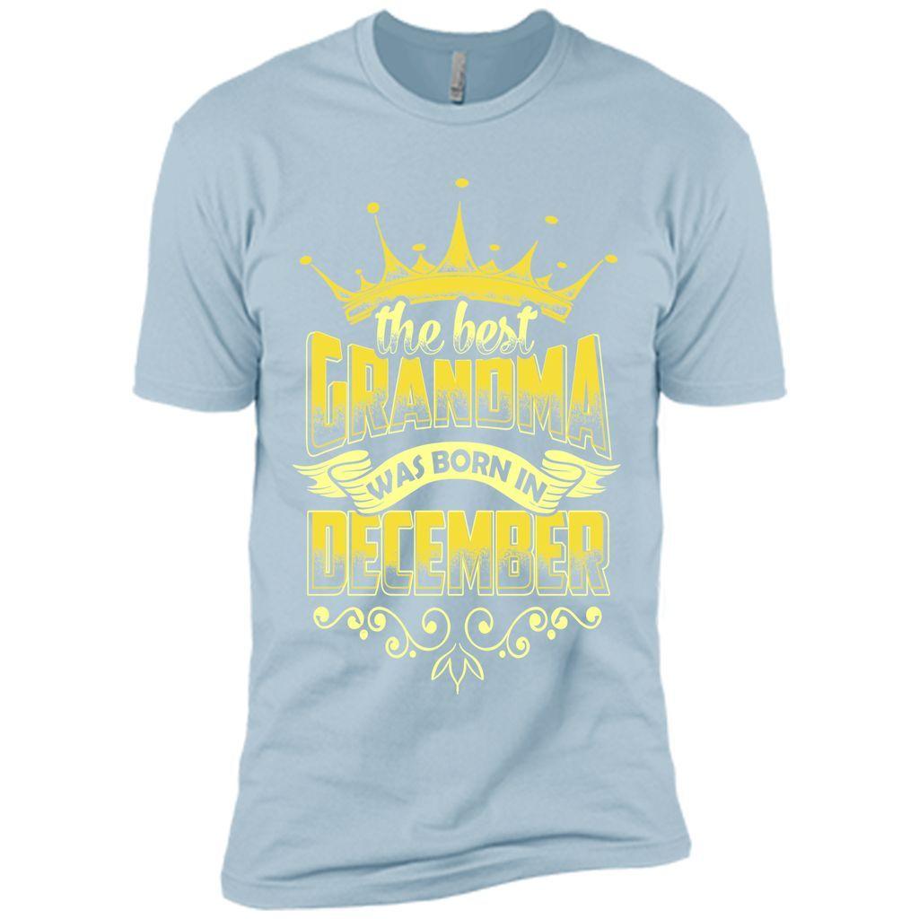 The Best Grandma Was Born In December T-Shirt