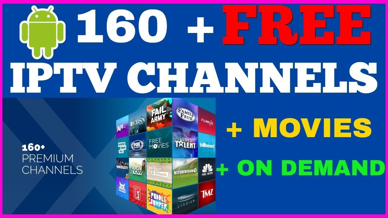 FREE IPTV with 160+ Channels Movies and On Demand