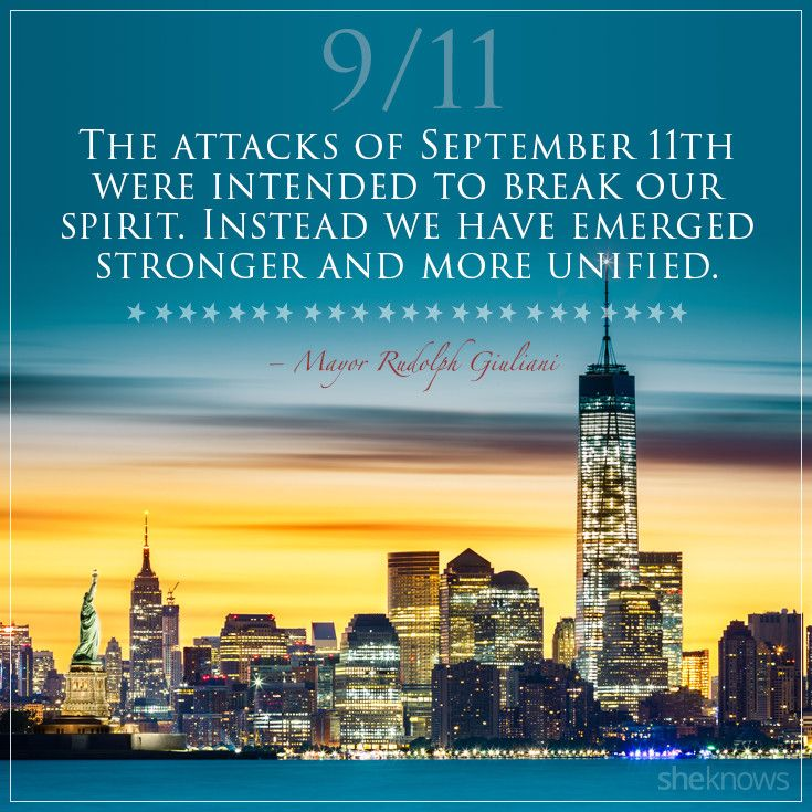 The 9/11 Quotes That We'll Never Forget | When life gets tough, 14th  anniversary, How to memorize things