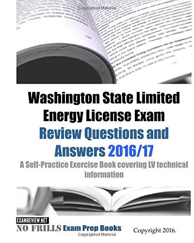Washington State Limited Energy License Exam Review Questions And