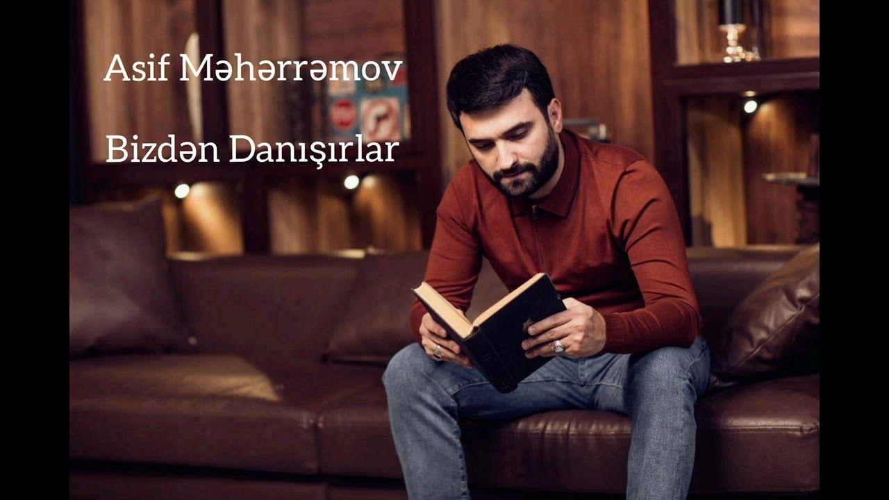 Asif Meherremov Bizden Danisirlar Mp3 Yukle In 2021 Fictional Characters Mp3 Talk Show