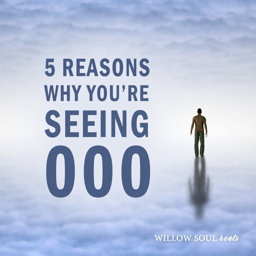 5 Reasons Why You Are Seeing 000 The Meaning Of 000 Angel