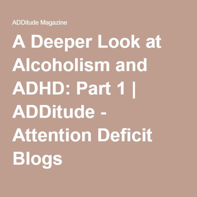 add and alcoholism Adult