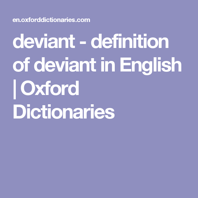 Deviant - Definition Of Deviant In English