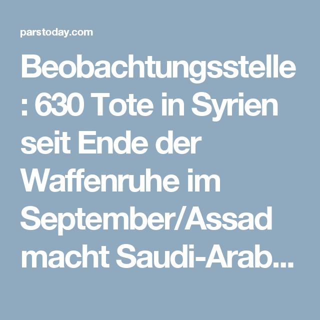 Beobachtungsstelle: 630 Tote in Syrien seit Ende der Waffenruhe im September/Assad macht Saudi-Arabien für Blutvergießen verantwortlich - Pars Today