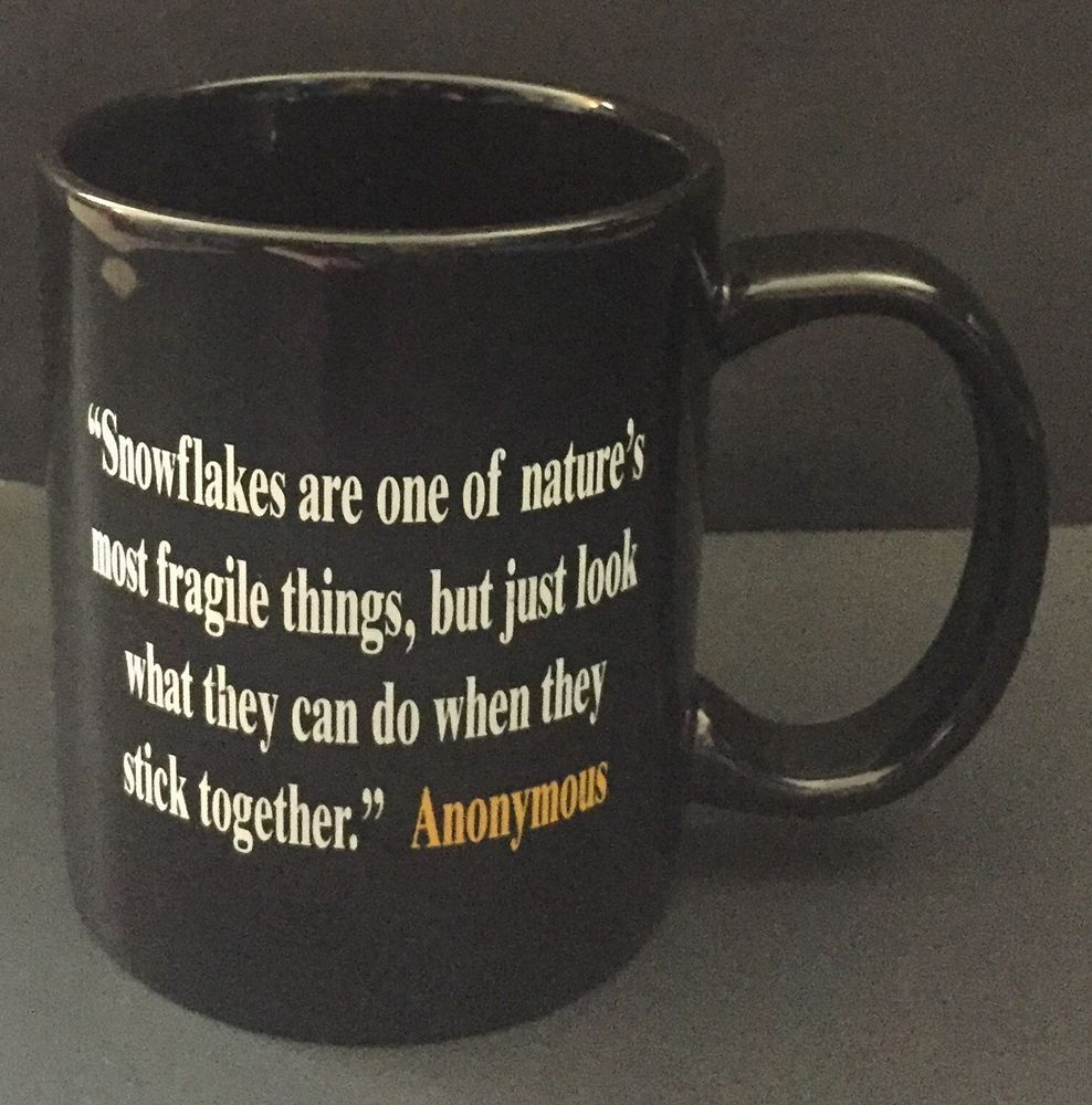 snowflakes are one of nature s most fragile things quote coffee