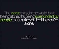 Outcast Sayings Being Alone Quotes Quotes About Being Alone