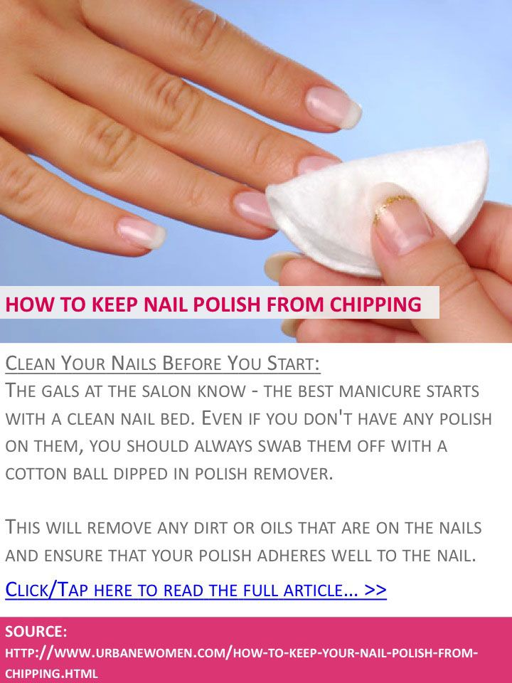 How to keep your nail polish from chipping - Clean your nails before ...