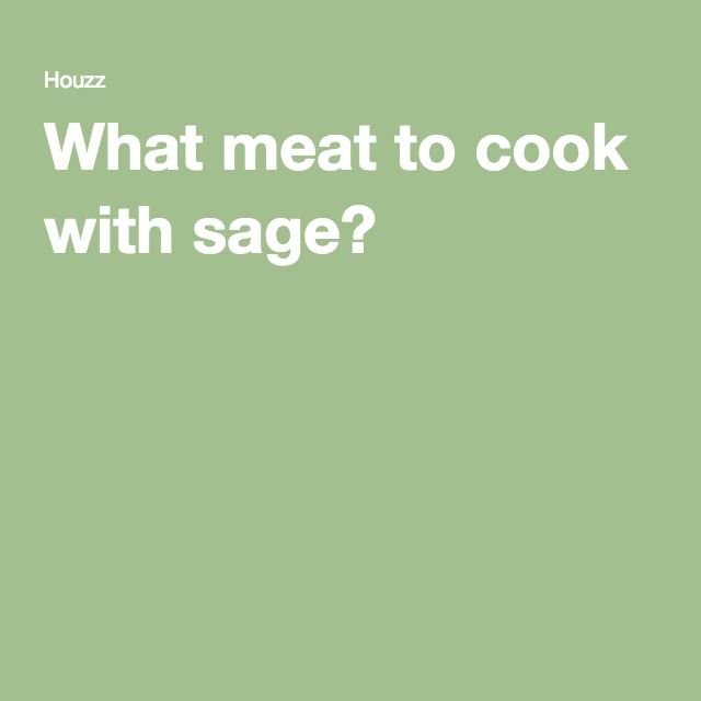 What meat to cook with sage?