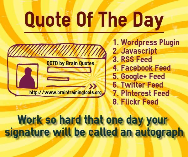 Quote Of The Day Work Inspiration Quote Of The Day Work So Hard That One Day Your Signature Becomes .